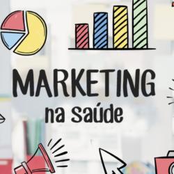 É possível fazer marketing para área da saúde?