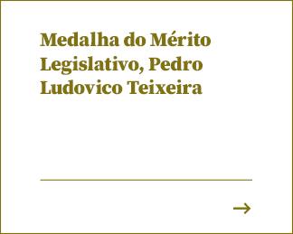 Medalha do Mérito Legislativo, Pedro Ludovico Teixeira