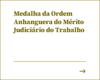 Medalha da Ordem Anhanguera do Mérito Judiciário do Trabalho