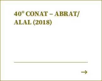 40º CONAT – ABRAT/ ALAL (2018)