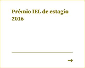 Prêmio IEL de estagio 2016